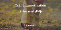 Cover for Träningsmotivation - Bli motiverad för träning och motion