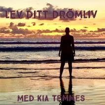 Cover for Lev ditt drömliv-guidad meditation