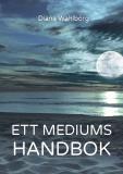 Bokomslag för Ett mediums handbok