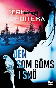 Cover for Den som göms i snö