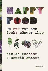 Cover for Happy Food - Om hur mat och lycka hänger ihop