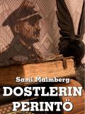 Bokomslag för Dostlerin perintö: Seikkailuromaani