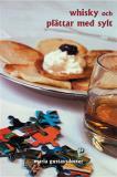 Bokomslag för Whisky och plättar med sylt