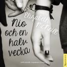 Omslagsbild för Nio och en halv vecka : Minnen från en kärleksaffär