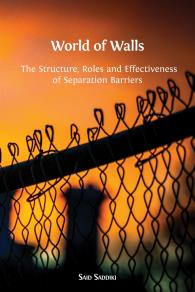 Cover for World of Walls: The Structure, Roles and Effectiveness of Separation Barriers