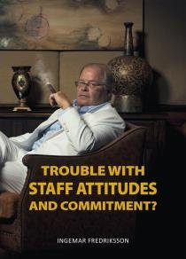 Cover for Trouble with staff attitudes and commitment?