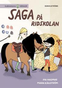Omslagsbild för Saga och Max 2 - Saga på ridskolan