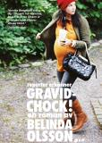 Bokomslag för Gravidchock! Reporter erkänner