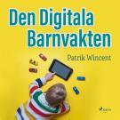Omslagsbild för Den digitala barnvakten