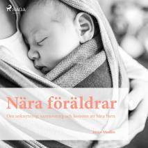 Cover for Nära föräldrar