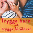 Omslagsbild för Trygga barn och trygga föräldrar