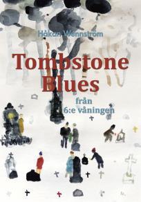 Omslagsbild för Tombstone Blues från 6:e våningen