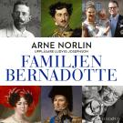 Bokomslag för Familjen Bernadotte: Del 2