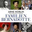 Bokomslag för Familjen Bernadotte: Del 3