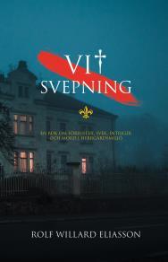 Omslagsbild för Vit svepning: en bok om förluster, svek, intriger och mord.