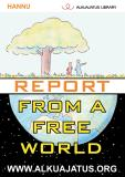 Cover for Report from a Free World