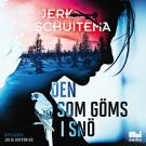 Cover for Den som göms i snö
