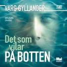 Cover for Det som vilar på botten