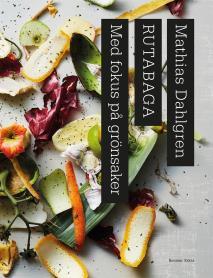 Cover for Rutabaga : Med fokus på grönsaker