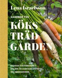 Cover for Handbok för köksträdgården : Odla grönsaker, kryddor och bär.