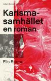 Bokomslag för Karismasamhället : en roman