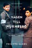 Bokomslag för Vägen till Nürnberg : En berättelse om familjehemligheter, folkmord och rättvisa