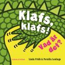 Omslagsbild för Klafs, klafs! Vad är det?