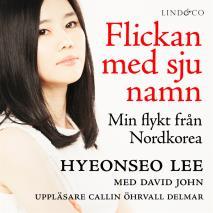 Omslagsbild för Flickan med sju namn: Min flykt från Nordkorea - Del 1