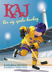 Omslagsbild för Kaj lär sig spela hockey