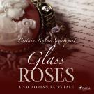 Cover for Glass Roses