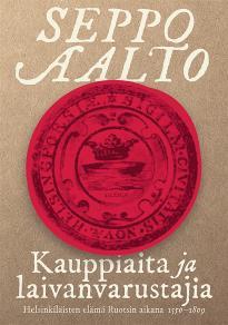 Cover for Kauppiaita ja laivanvarustajia