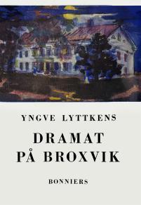 Omslagsbild för Dramat på Broxvik