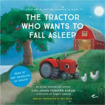 Omslagsbild för The Tractor Who Wants to Fall Asleep : A New Way of Getting Children to Sleep (UK male reader)