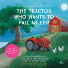 Omslagsbild för The Tractor Who Wants to Fall Asleep : A New Way of Getting Children to Sleep (UK female reader)