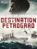 Bokomslag för Destination Petrograd