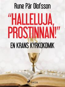 """Omslagsbild för """"Halleluja, prostinnan!"""" : en krans kyrkokomik"""