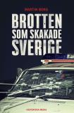 Cover for Brotten som skakade Sverige