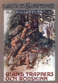 Cover for Bland trappers och rödskinn