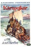 Omslagsbild för Kärnpojkar - En jullovshistoria från de svenska högfjällen