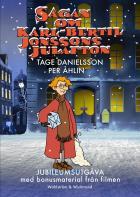 Omslagsbild för Sagan om Karl-Bertil Jonssons julafton : Jubileumsutgåva med bonusmaterial
