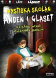 Cover for Mystiska skolan. Anden i glaset