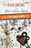 Cover for Filmdagbok för alla mina fans : så blev Det långa loppet film