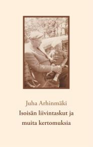 Omslagsbild för Isoisän liivintaskut ja muita kertomuksia