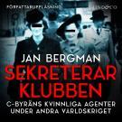 Bokomslag för Sekreterarklubben: C-byråns kvinnliga agenter under andra världskriget