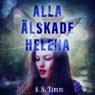 Bokomslag för Alla älskade Helena