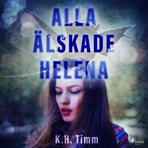 Omslagsbild för Alla älskade Helena
