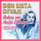 Omslagsbild för Den sista divan - boken om Anita Ekberg