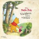 Bokomslag för Nalle Puh - Världens bästa vänner