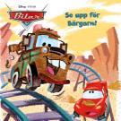 Omslagsbild för Bilar - Se upp för bärgarn