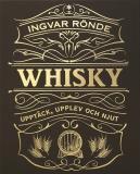 Omslagsbild för Whisky : upptäck, upplev och njut